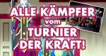 """Dragonball Super """"Turnier der Kraft"""" – Alle Kämpfer im Überblick!"""