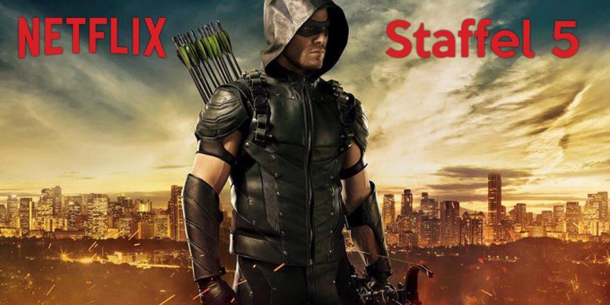 Netflix zeigt im April die 5. Staffel Arrow