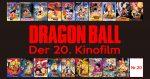 Dragon Ball: Der 20. Kinofilm ab dem 14. Dezember in den Kinos